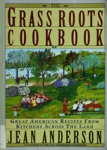 The Grass Roots Cookbook Paperback Jean Anderson