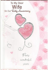 Ruby Anniversary Card For Wife. To My dear Wife On Our Ruby Anniversary.
