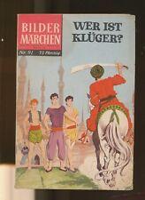 Bilder Märchen  Nr.  91  Wer ist klüger?  BSV Verlag  1. Auflage