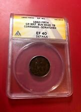 1860 FRTH Great Britain BUN HEAD TB ANACS EF 40 DETAILS CORRODED SCRATCHED