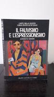Roberto Cannata - Le Fauvismo E DE Espressionismo - 1976 - Editor Fabbri