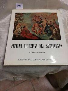 pittura veneziana del settecento di decio gioseffi