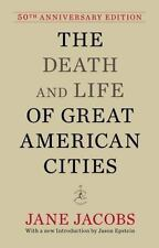 The Death and Life of Great American Cities by Jane Jacobs (2011, Hardcover,...