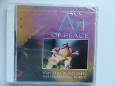 CD ALBUM  Art of peace OXFORD & HOCHTL Instrumental music   NGH CD 377 NEW AGE