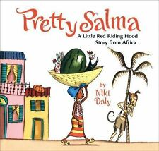 Pretty Salma: A Little Red Riding Hood Story from Africa, Niki Daly, Good Book