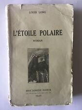 L'ETOILE POLAIRE 1938 LOUIS LONG