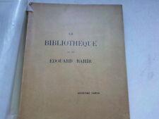 BIBLIOTHEQUE DE FEU EDOUARD RAHIR  - DEUXIEME  PARTIE -1931