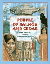 People of Salmon and Cedar by Ron Hirschi c1996, VGC Hardcover, Free Shipping