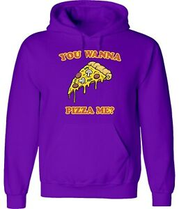 You Wanna Pizza Me? Pizza Time Cool Funny Unisex Hoodies Sweatshirts Pullovers