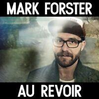 MARK FORSTER - AU REVOIR  CD SINGLE NEU