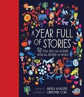 A Year Full of Stories: 52 Classic Stories from All Around the World (Hardback o