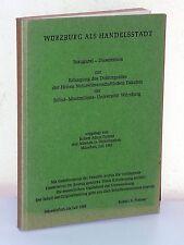 Robert Adam Pistner: WÜRZBURG als Handelsstadt (1968)