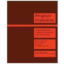 Program Evaluation: A Practitioner's Guide for Trainers and Educators: A Design