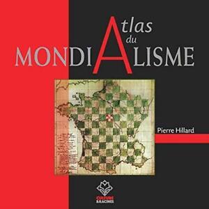 A Atlas du mondialisme, par Pierre Hillard NEUF