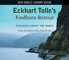 New, Eckhart Tolle's Findhorn Retreat: Stillness Amidst the World, Eckhart Tolle
