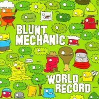 BLUNT MECHANIC - WORLD RECORD (SPECIAL EDITION)  CD NEW
