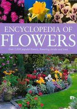 Encyclopedia of Flowers: Over 1,000 Popular Flowers, Flowering Shrubs and Trees
