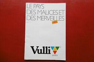 CATALOGUE JOUETS VULLI VULLIERME1985