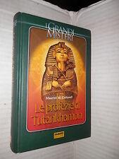 LE PROFEZIE DI TUTANKHAMON Maurice M Cotterell Isabella Bolech Fabbri 2005 libro
