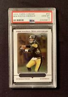 BEN ROETHLISBERGER, 2005 Topps Chrome #93 PSA 10 Gem Mint, Pittsburgh Steelers