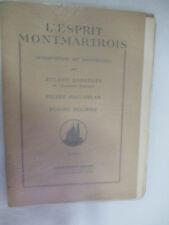 L'Esprit Montmartrois Roland Dorgelès Pierre Mac Orlan Hugues Delorme Dignimont