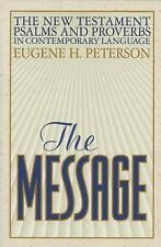 The Message / New Testament Psalms and Proverbs In Contemporary Language