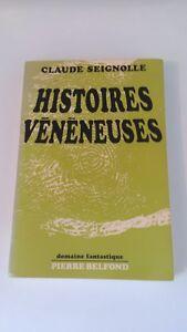 Claude Seignolle - Histoires vénéneuses (dédicacé) - Belfond (1970)