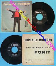 LP 45 7'DOMENICO MODUGNO Stasera pago io Bagno di mare a mezzanotte no cd mc vhs