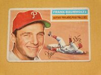 VINTAGE OLD 1950S BASEBALL 1956 TOPPS CARD FRANK BAUMHOLTZ PHILADELPHIA PHILLIES