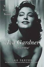 (Good)-Ava Gardner: Love Is Nothing (Paperback)-Server, Lee-0312312105