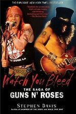 Watch You Bleed - the Saga of Guns n' Roses  - Softcover 2009