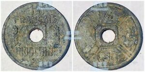French colony Indochina Vietnam 1/4 cent 1942-1943 21mm zinc coin