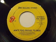 The Rolling Stones Ain't Too Proud To Beg / Dance Little Sister 45 Vinyl Record