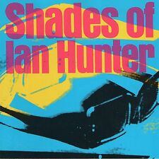 IAN HUNTER - Shades Of Ian Hunter AOR