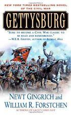 Gettysburg: A Novel of the Civil War by Newt Gingrich, William R. Forstchen