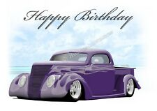 1937 37 Ford Pick Up Hot Rod Car 18th 21st 30th 40th  Birthday Greetings Card