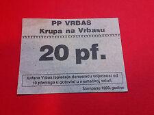 EXTRA RARRE - BOSNIA - LOCAL NOTE- 20 PENNIG 1993 - PP. VRBAS - STAMP !