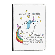 "Unicorn Always Be Yourself Rainbow Universal Tablet 7"" Leather Flip Case Cover"