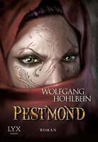 Pestmond von Wolfgang Hohlbein (2015, Taschenbuch), UNGELESEN