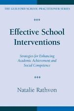 Effective School Interventions: Strategies for Enhancing Academic Achievement