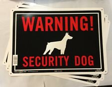 "3Qty. Warning! Security Dog Sign Aluminum Sturdy Signs (10"" x 14"") Hillman guard"