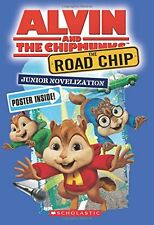 The Road Chip: Junior Novel (Alvin and the Chipmunks) by Scholastic, Kate Howard