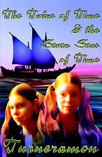 TWINS OF TIME AND THE SEVEN SEAS OF TIME (9781905363902)
