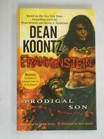 Frankenstein Prodigal Son HC Dean Koontz 6.0 FN (2009 Dabel Brothers)