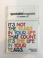 """NEW QUOTABLE MAGNET """"It's Not the Years In Your Life That Count"""" NOVELTY MAGNET"""