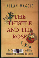 Allan Massie THE THISTLE AND THE ROSE hbdw Scots & Engl