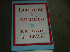 Lectures in America by Q.D. Leavis and F.R. Leavis (1969, Hardcover)