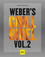 Weber´s Grillbibel Vol. 2 - Jamie Purviance - Grillen - Aktuelle Ausg. gebunden