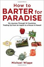How to Barter for Paradise: My Journey through 14
