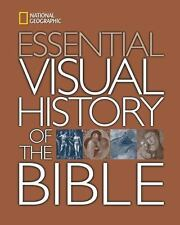 National Geographic Essential Visual History of the Bible by U. S. National...